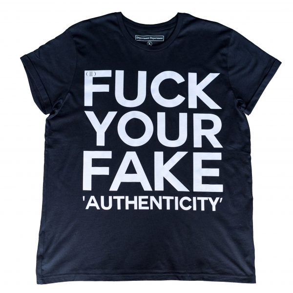 Deportment Department Fuck Your Fake Authenticity T shirt mens black