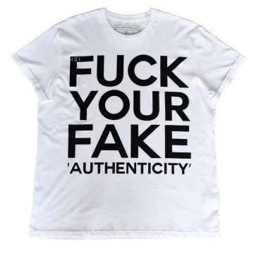 Deportment Department Fuck Your Fake Authenticity T shirt mens white
