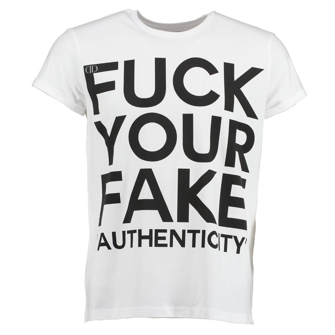 Deportment Department Fuck Your Fake Authenticity T shirt mens white worn